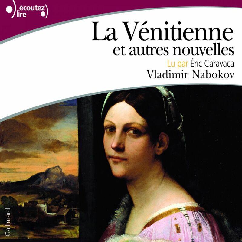 La Vénitienne et autres nouvelles La Vénitienne, Bonté, Le rasoir, Le voyageur et Musique