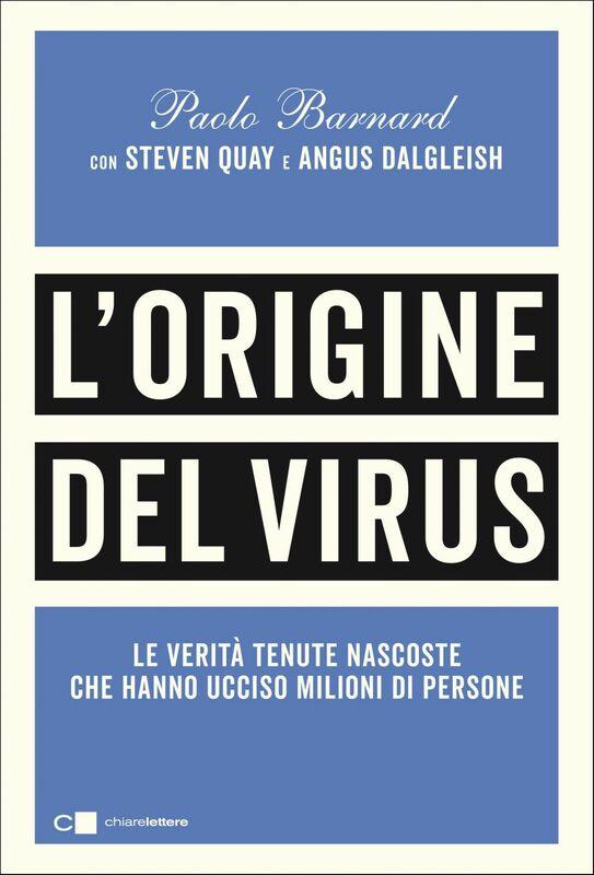 L'origine del virus Le verità tenute nascoste  che hanno ucciso milioni di persone