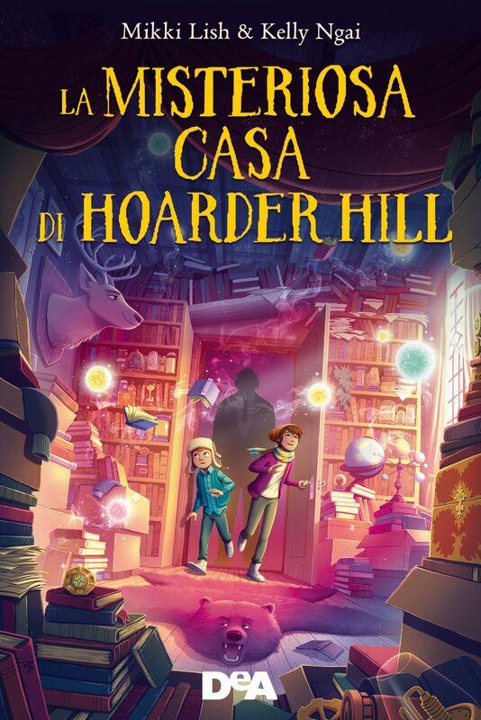 La misteriosa casa di Hoarder Hill