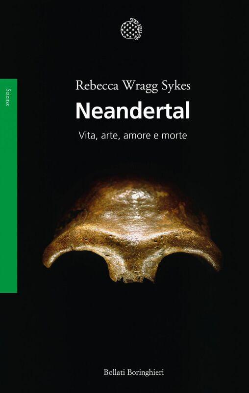Neandertal Vita, arte, amore e morte