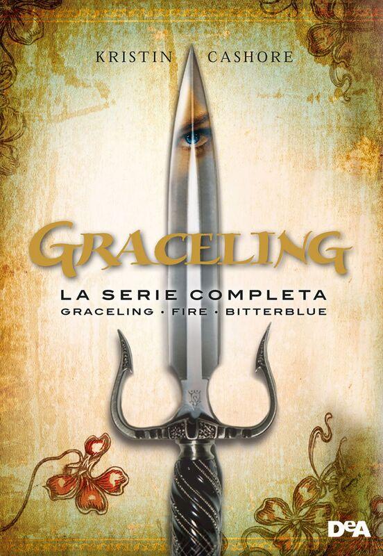 Graceling. La serie completa Graceling - Fire - Bitterblue