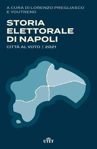 Storia elettorale di Napoli Città al voto | 2021