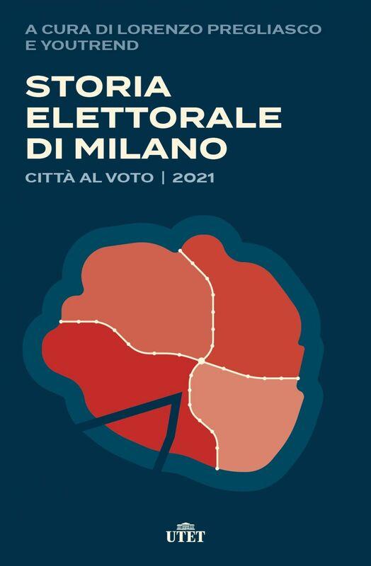 Storia elettorale di Milano Città al voto | 2021