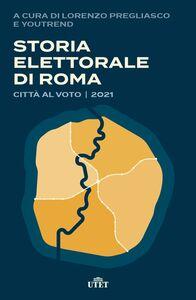 Storia elettorale di Roma Città al voto   2021