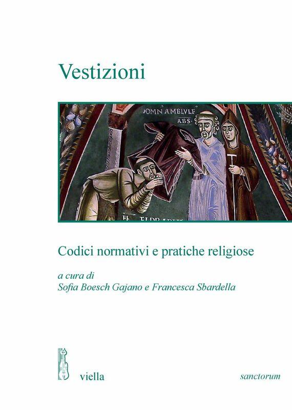 Vestizioni Codici normativi e pratiche religiose