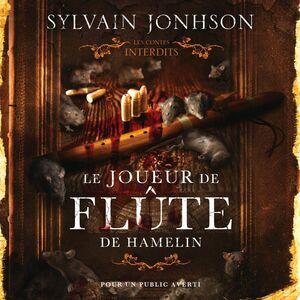 Le joueur de flûte d'Hamelin Les contes interdits