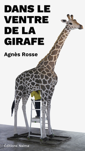 Dans le ventre de la girafe