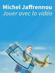 Jouer avec la vidéo