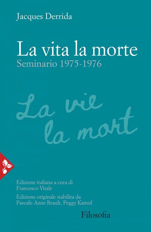 La vita la morte Seminario (1975-1976)