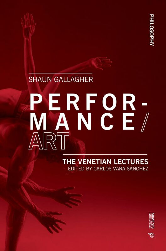 Performance/Art The Venetian Lectures