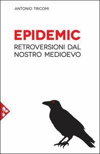 Epidemic Retroversioni dal nostro medioevo