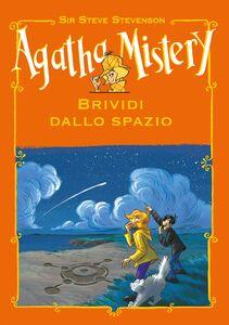 Brividi dallo spazio. Agatha Mistery
