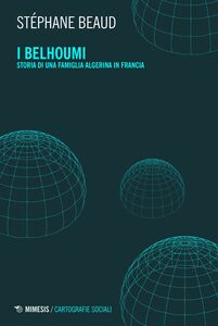 I Belhoumi Storia di una famiglia algerina in Francia