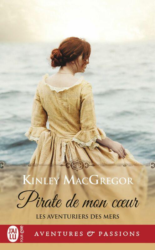Les aventuriers des mers (Tome 1) - Pirate de mon cœur