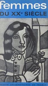 Femmes du XXe siècle Quatrième semaine de la pensée marxiste, Paris, 20-27 janvier 1965