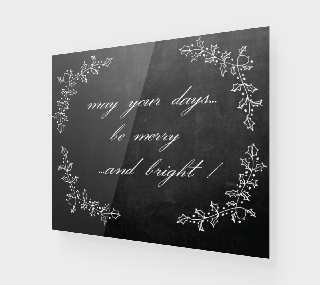 """Aperçu de Chalkboard: """"May Your Days Be Merry and Bright""""  #1"""