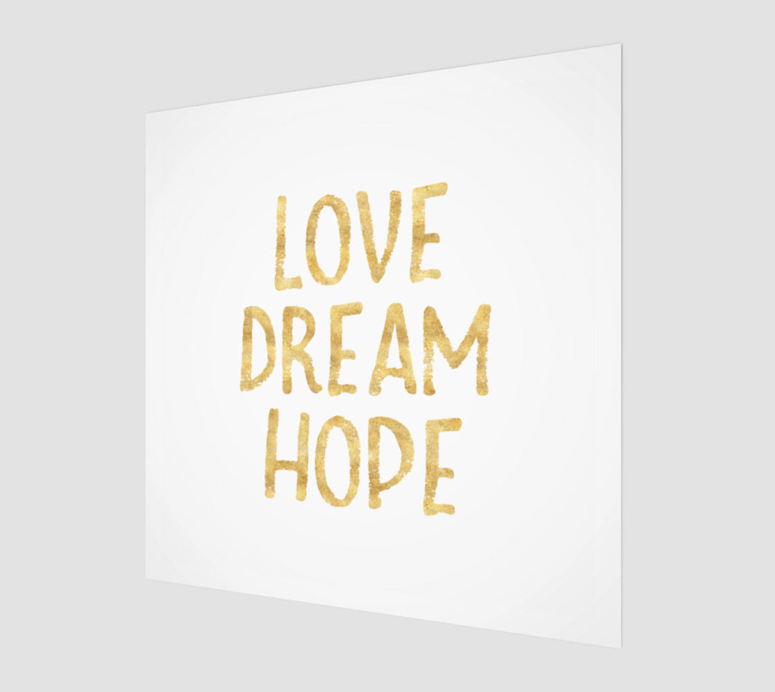 Love Dream Hope Gold Glam Inspirational Quote preview #1