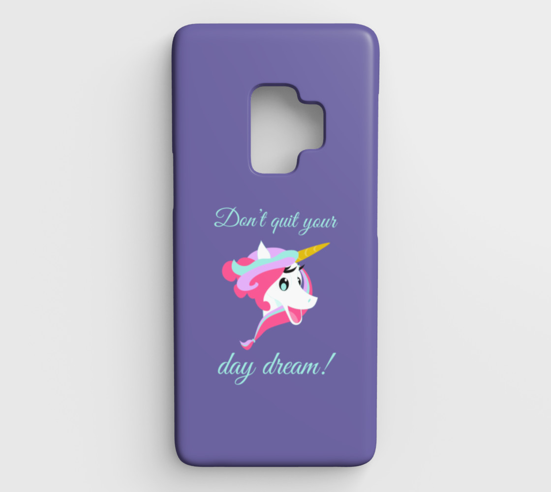 Don't Quit Your Day Dream Galaxy S9 Case preview #1