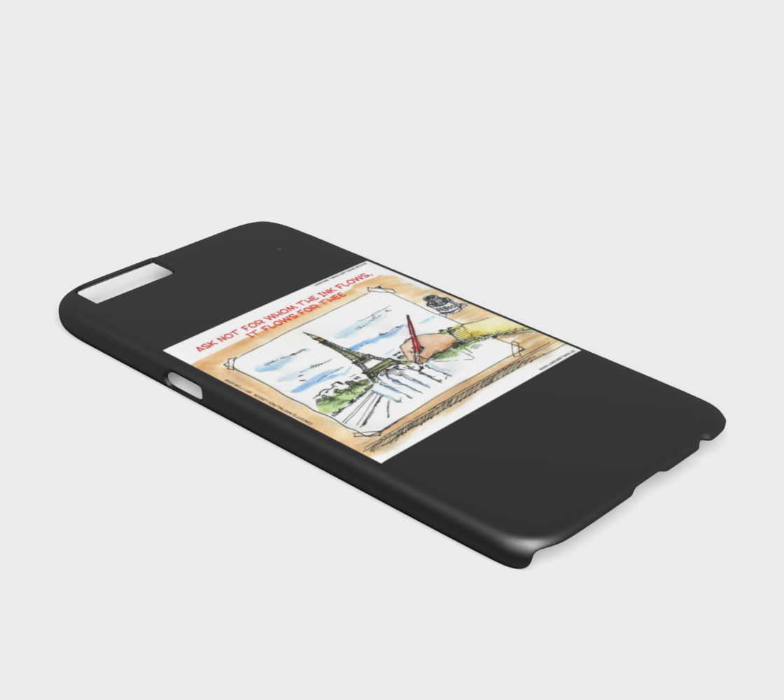 Charlie Hebdo The Ink Flows For Thee iPhone 6 Case by Rick London preview #2