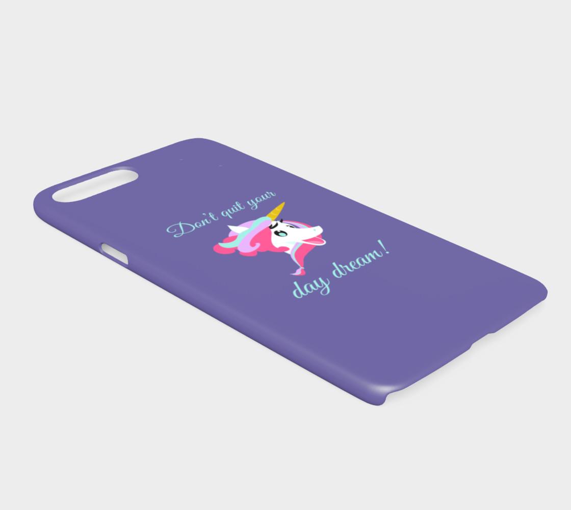 Don't Quit Your Day Dream iPhone 7 Plus / 8 Plus Case preview #2