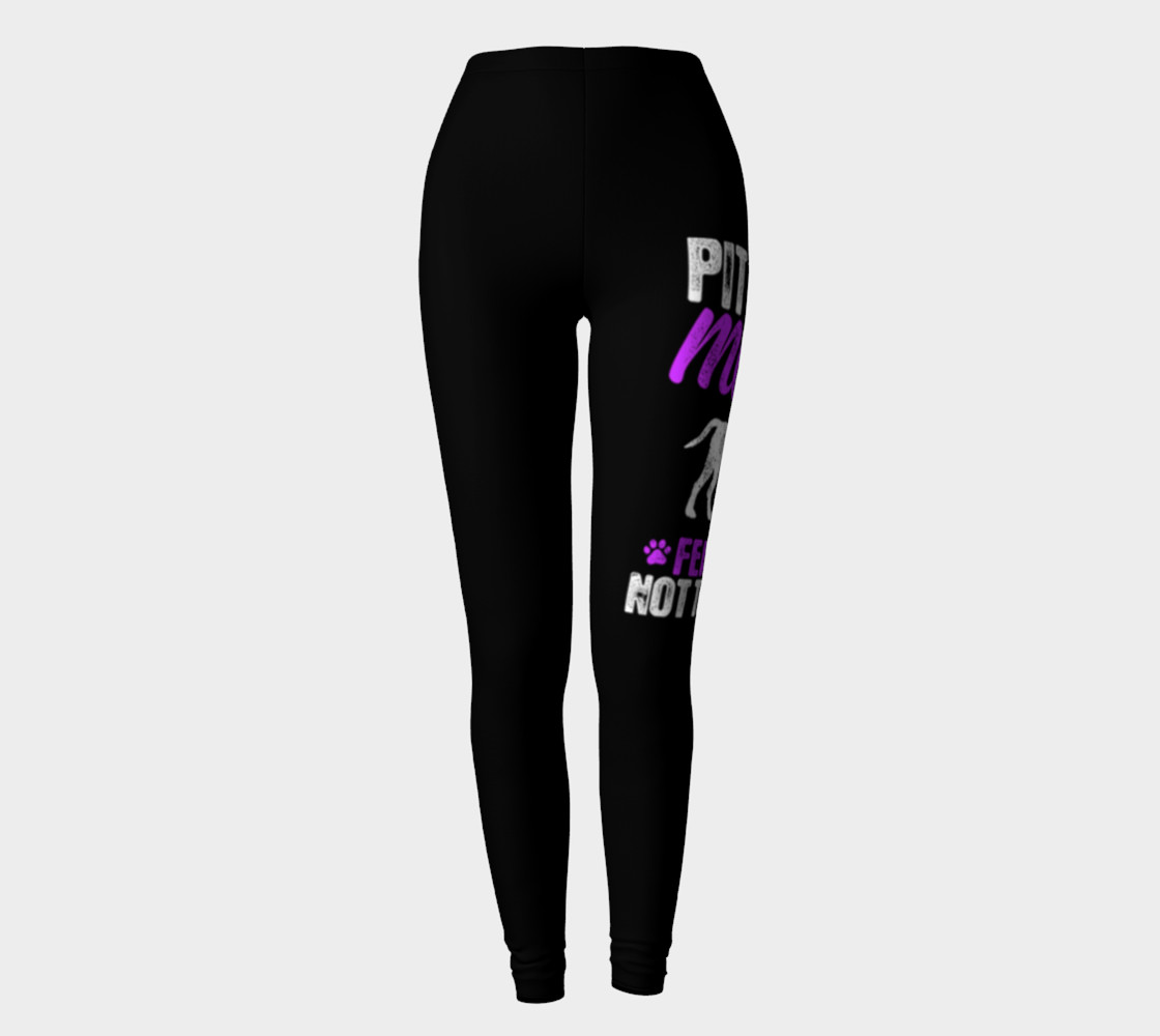 Pit Bull Mom Fear Me Not My Dog - Pit Bull Leggings preview #2