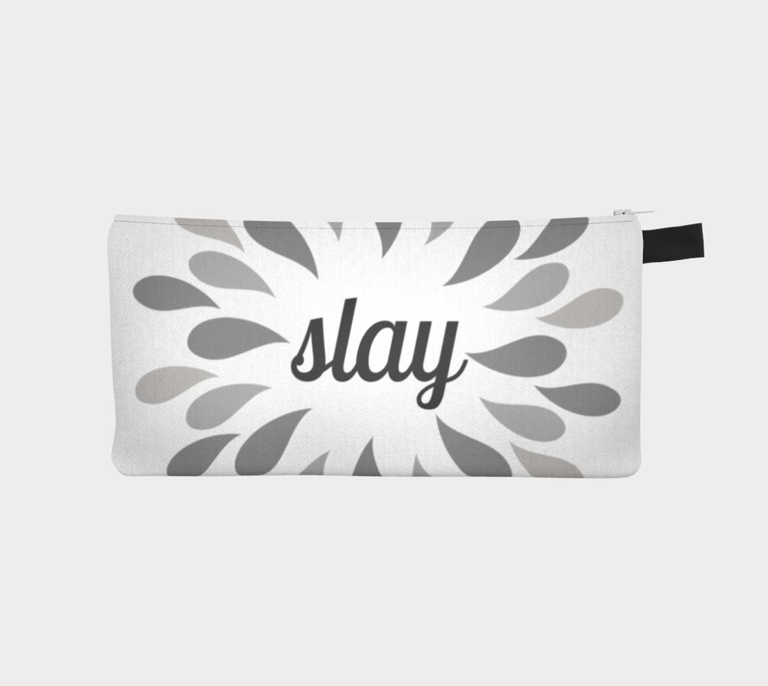 Slay pencil case preview #1