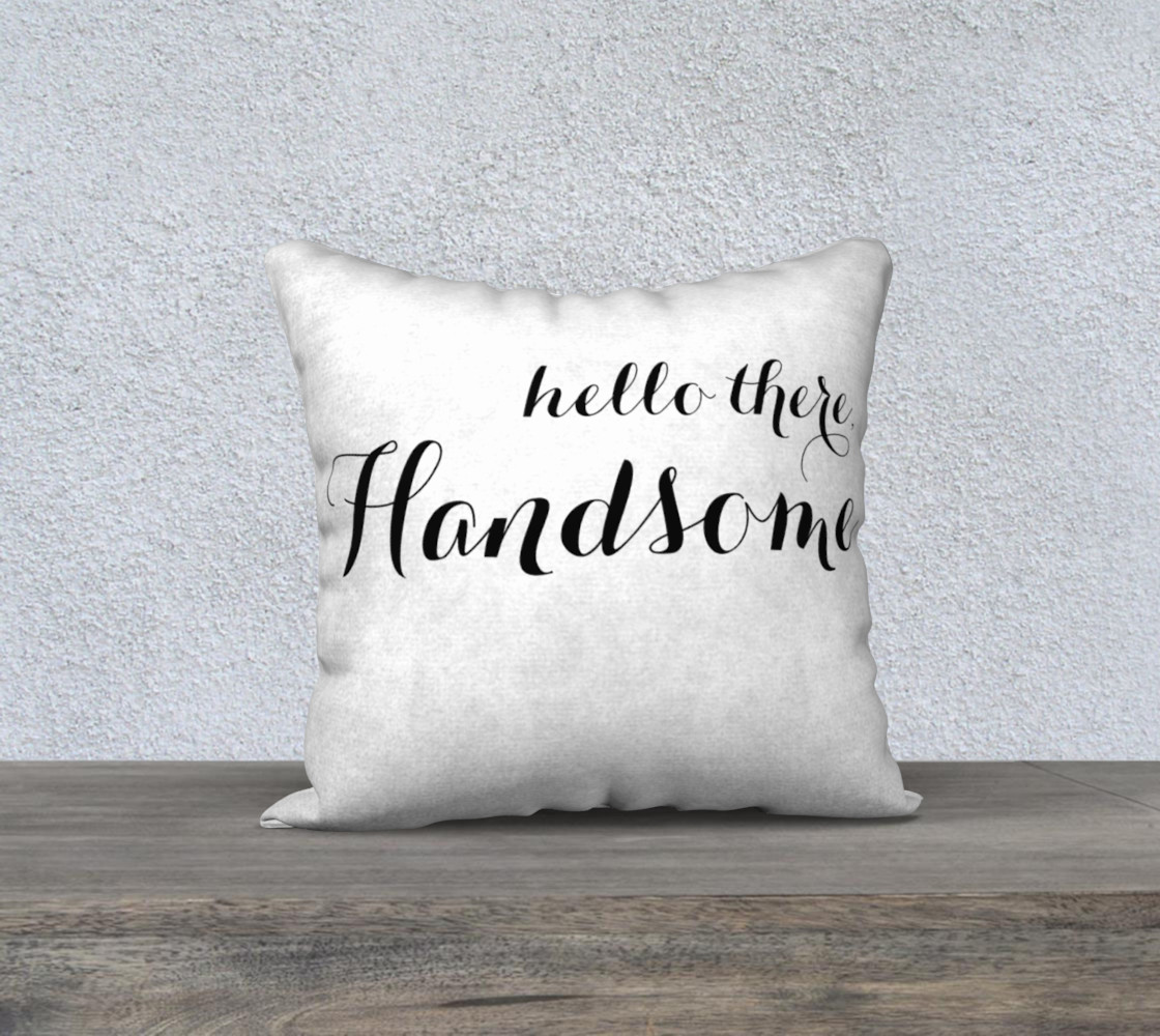 hello there handsome pillow preview #1