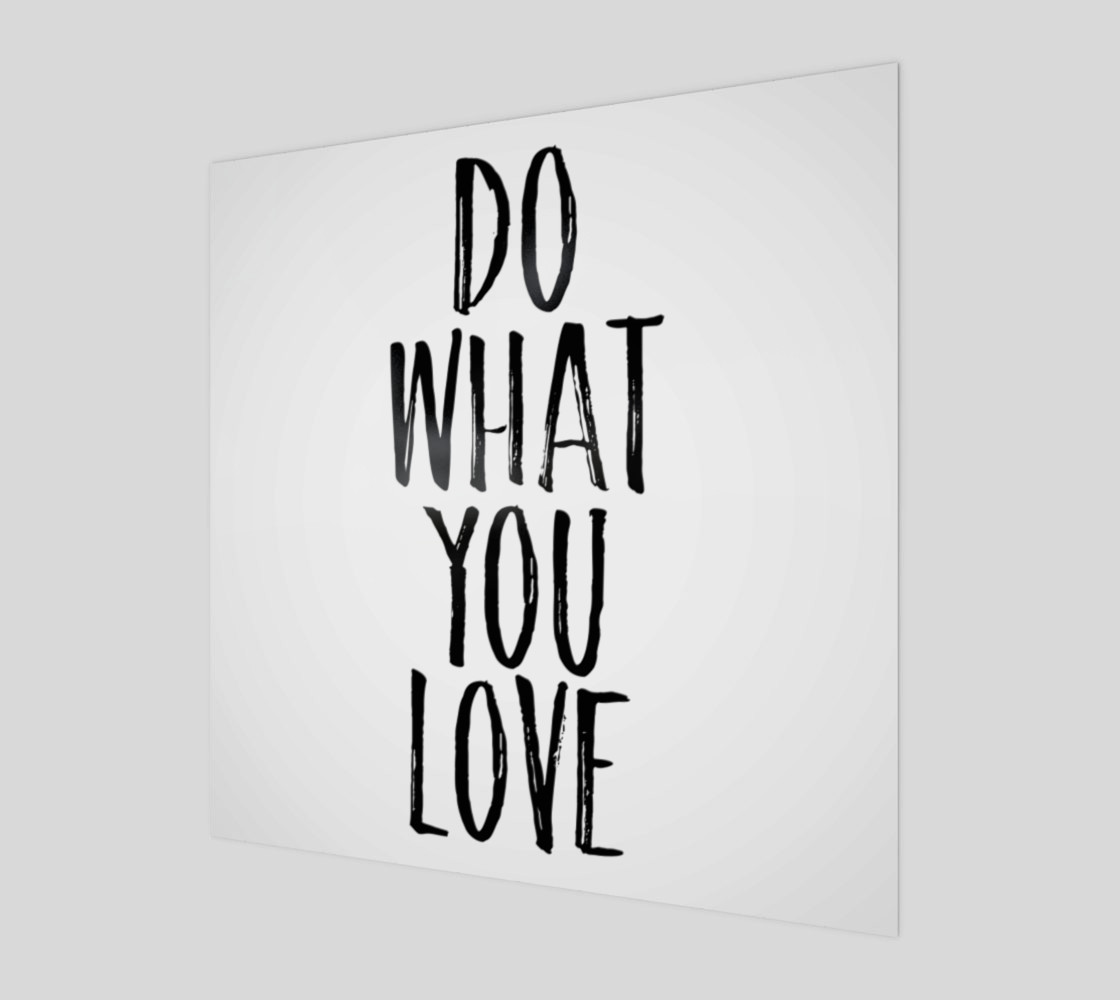 Do what you love black and white preview #1