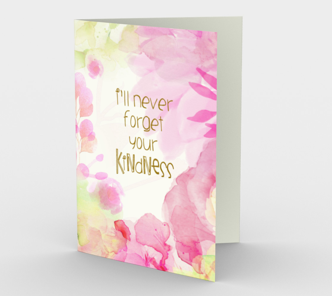 0623 I'll Never Forget Your  Kindness Stationery Card by Deloresart preview #1