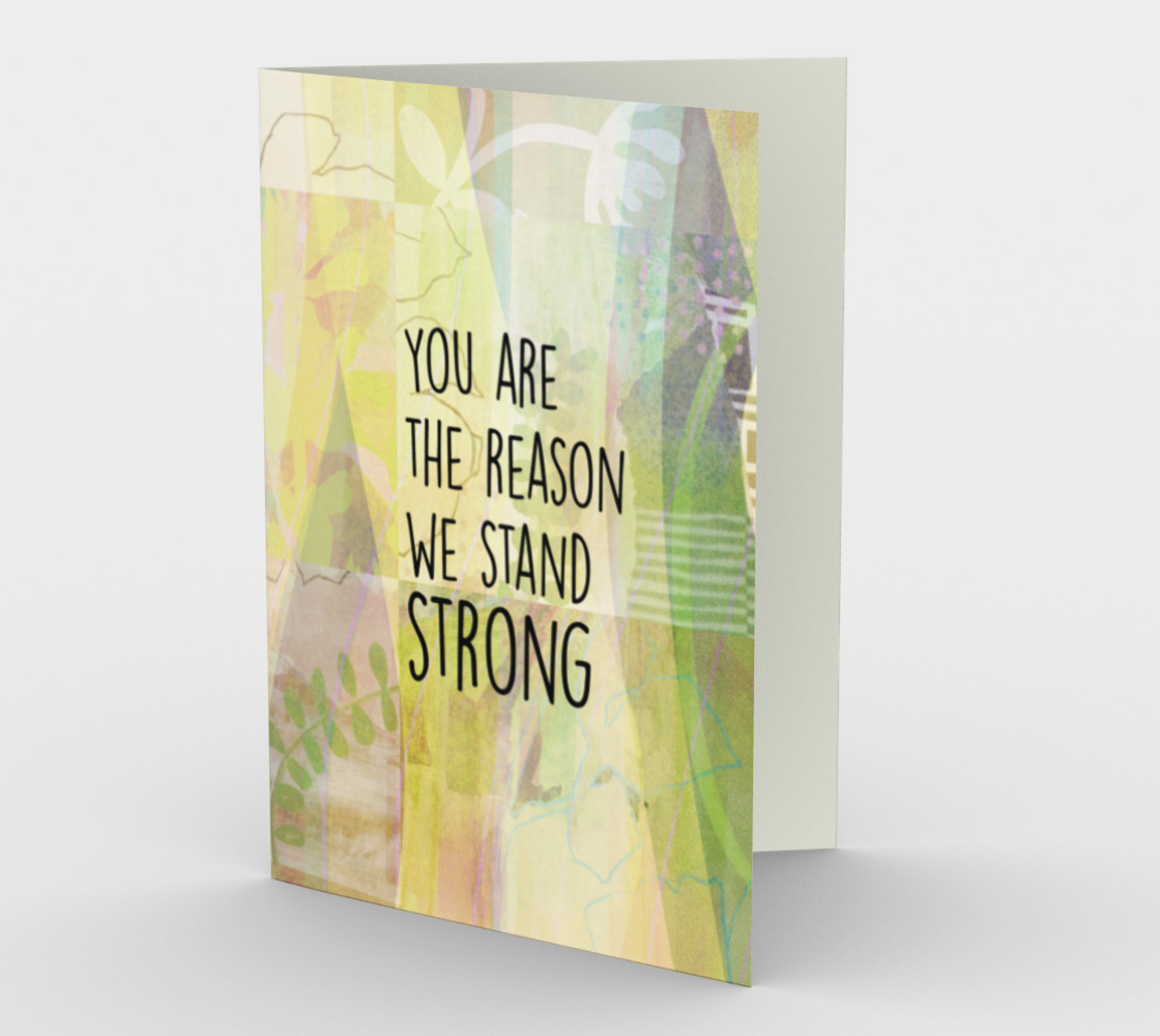 1066.You Are The Reason We Stand Strong Card by Deloresart preview #1