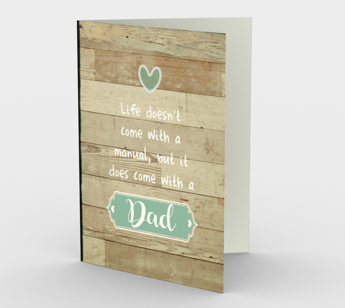 1216 Life Doesn't Come With A Manual - Dad Stationery Card by Deloresart preview #1