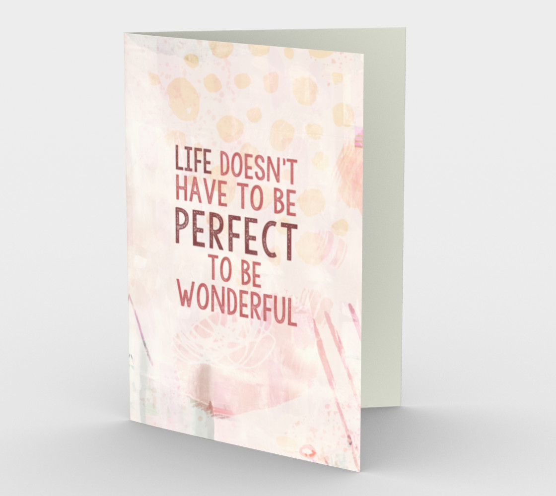 1330 Life Doesn't Have to be Perfect Stationery Card by Deloresart preview #1