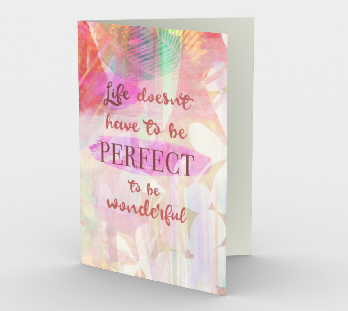 1329 Life Doesn't Have To Be Perfect Stationery Card by Deloresart preview #1