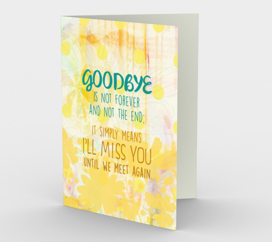 0954 Goodbyes Are Not Forever Card by Deloresart preview #1
