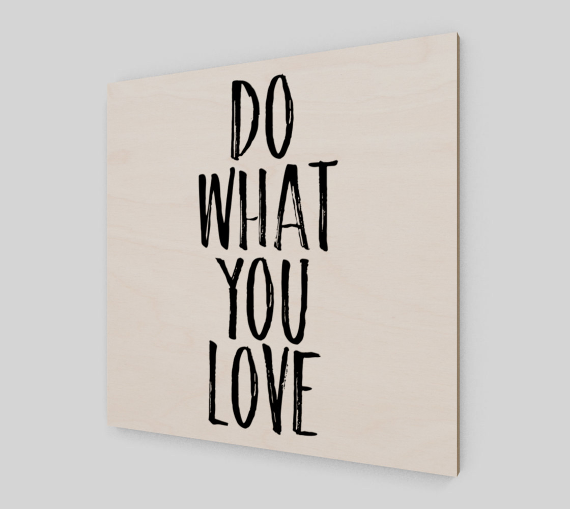 Do what you love black and white preview #2