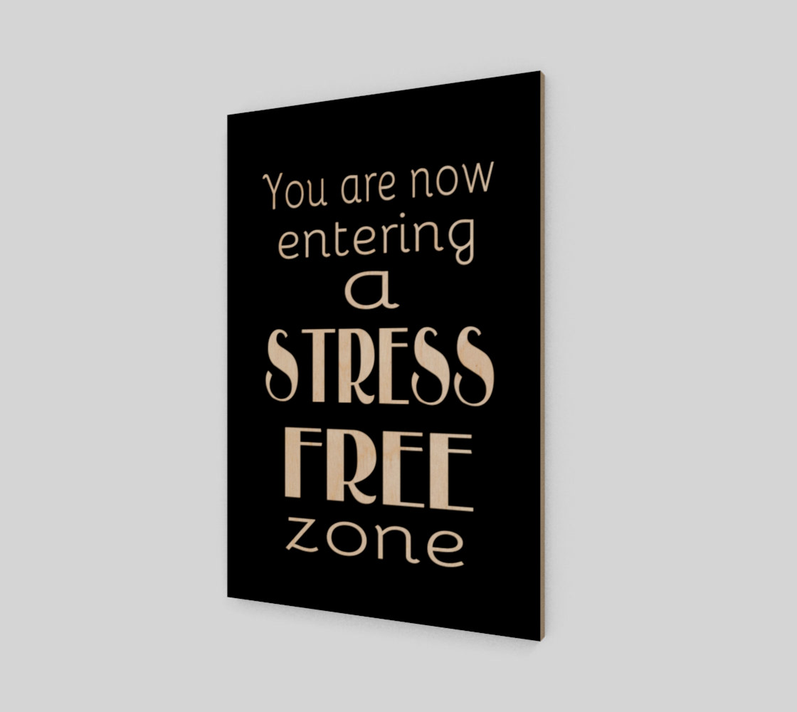 You are now entering a stress free zone preview #1