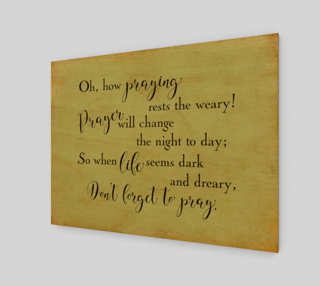 Oh how praying rests the weary! preview #1
