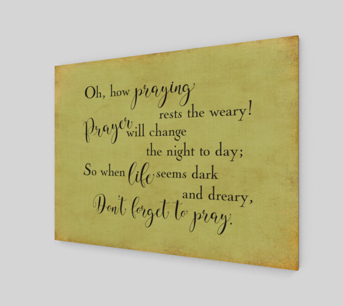 Oh how praying rests the weary! preview #2