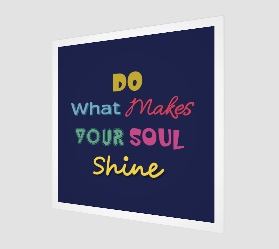 Do What Makes Your Soul Shine preview