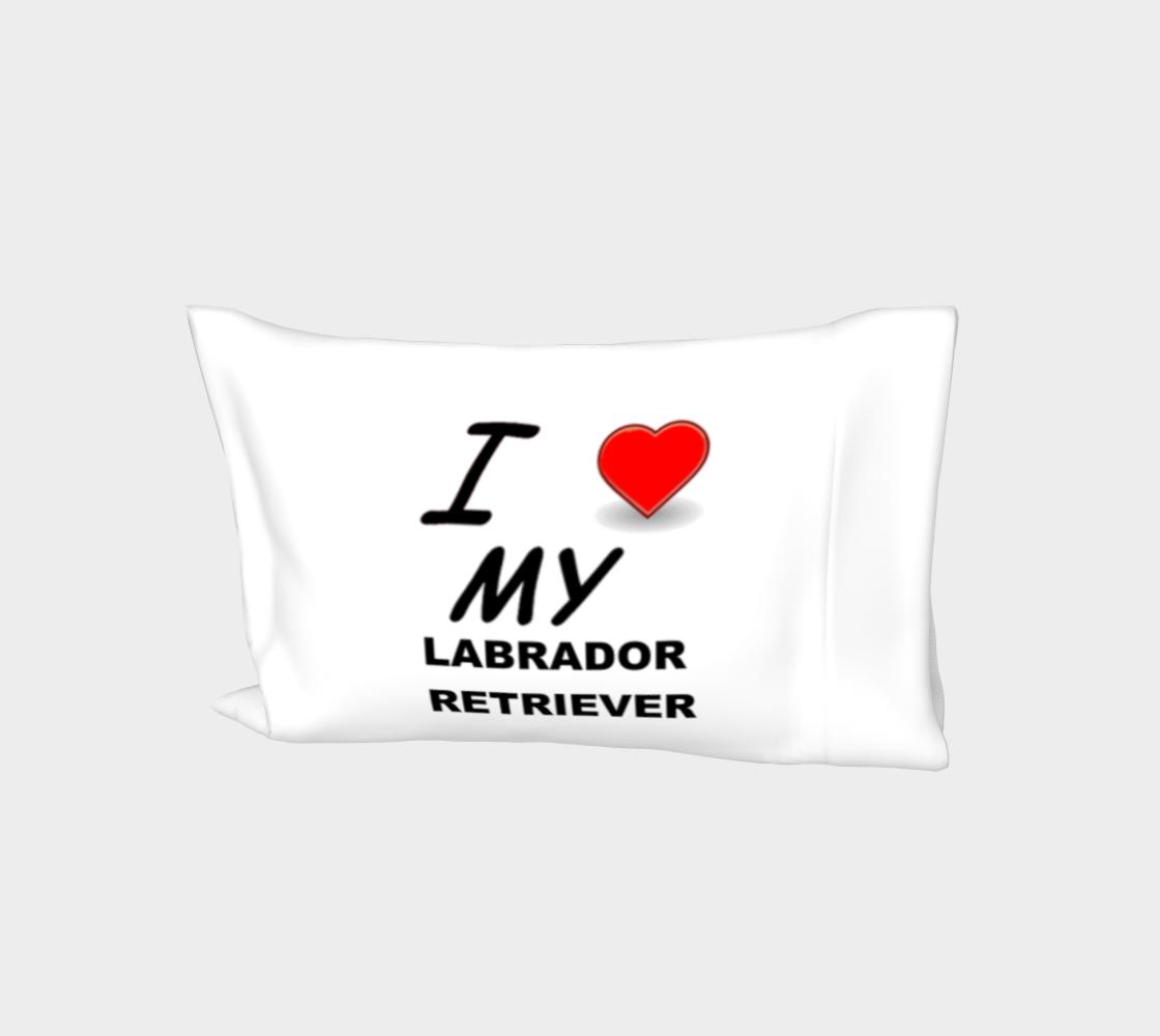 Labrador Retriever love bed pillow sleeve preview