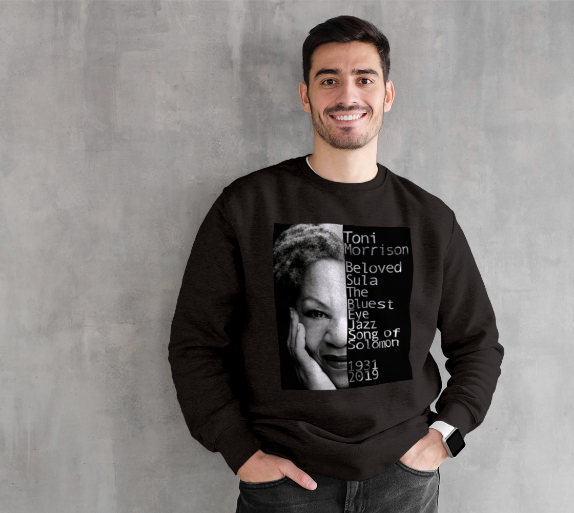 Toni Morrison Black Sweatshirt preview