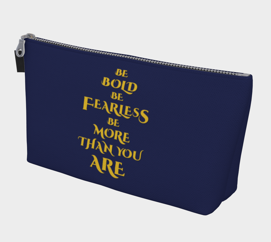 Be Bold Be Fearless Be More Than You Are preview