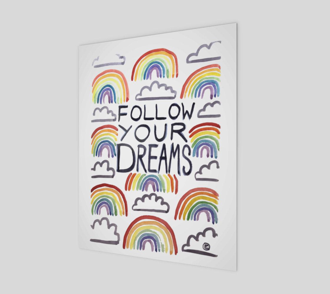 Follow your Dreams -print preview