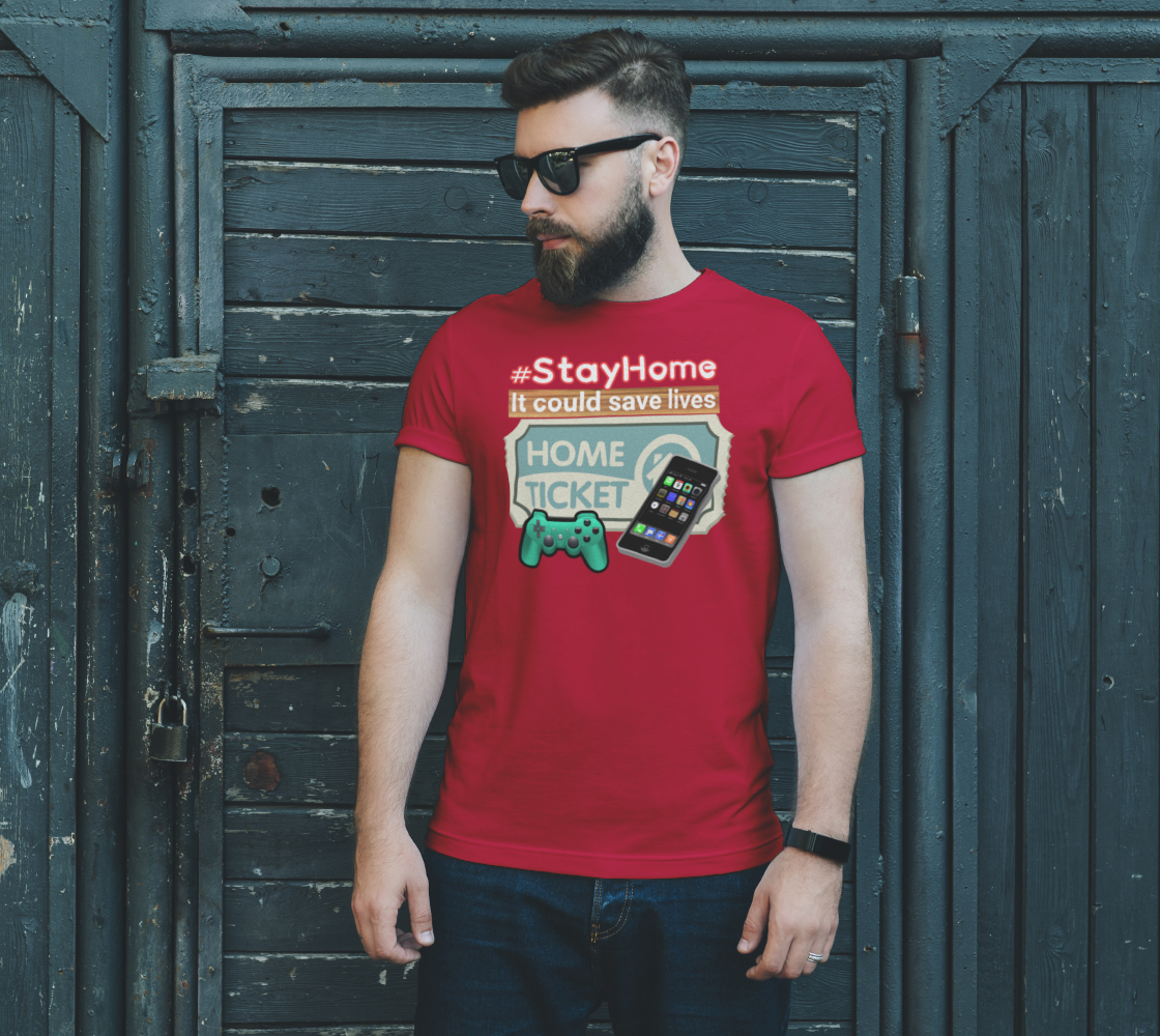 Home Ticket to Stay Home to Save Lives Coronavirus Unisex T-Shirt, AOWSDG