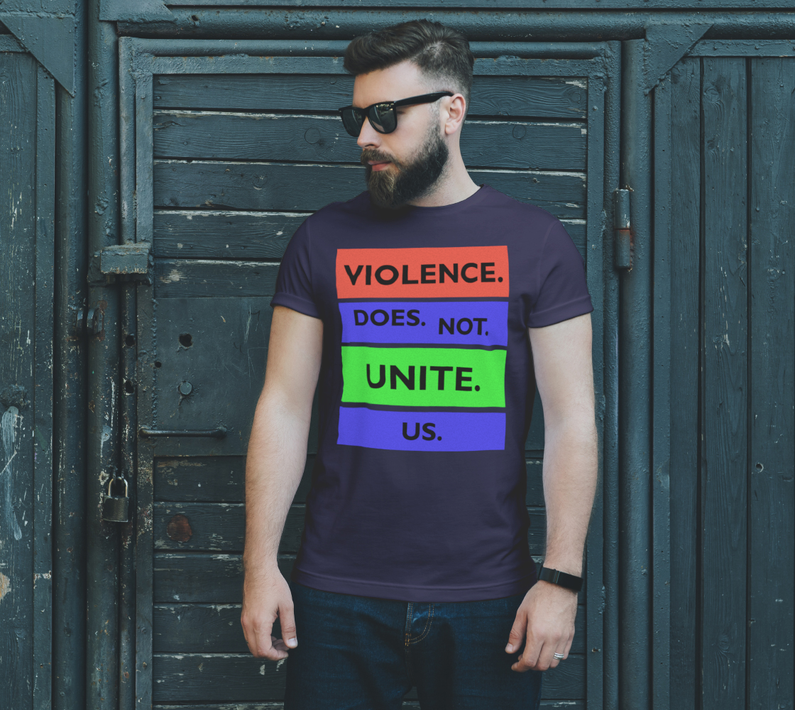 Violence Does Not Unite Us Period Unisex T-Shirt, AOWSGD preview #2