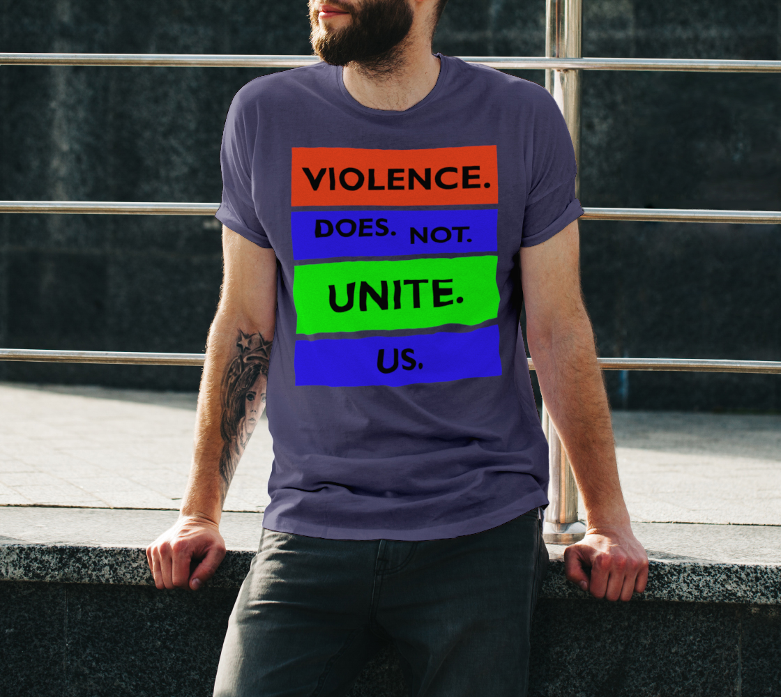 Violence Does Not Unite Us Period Unisex T-Shirt, AOWSGD preview #3