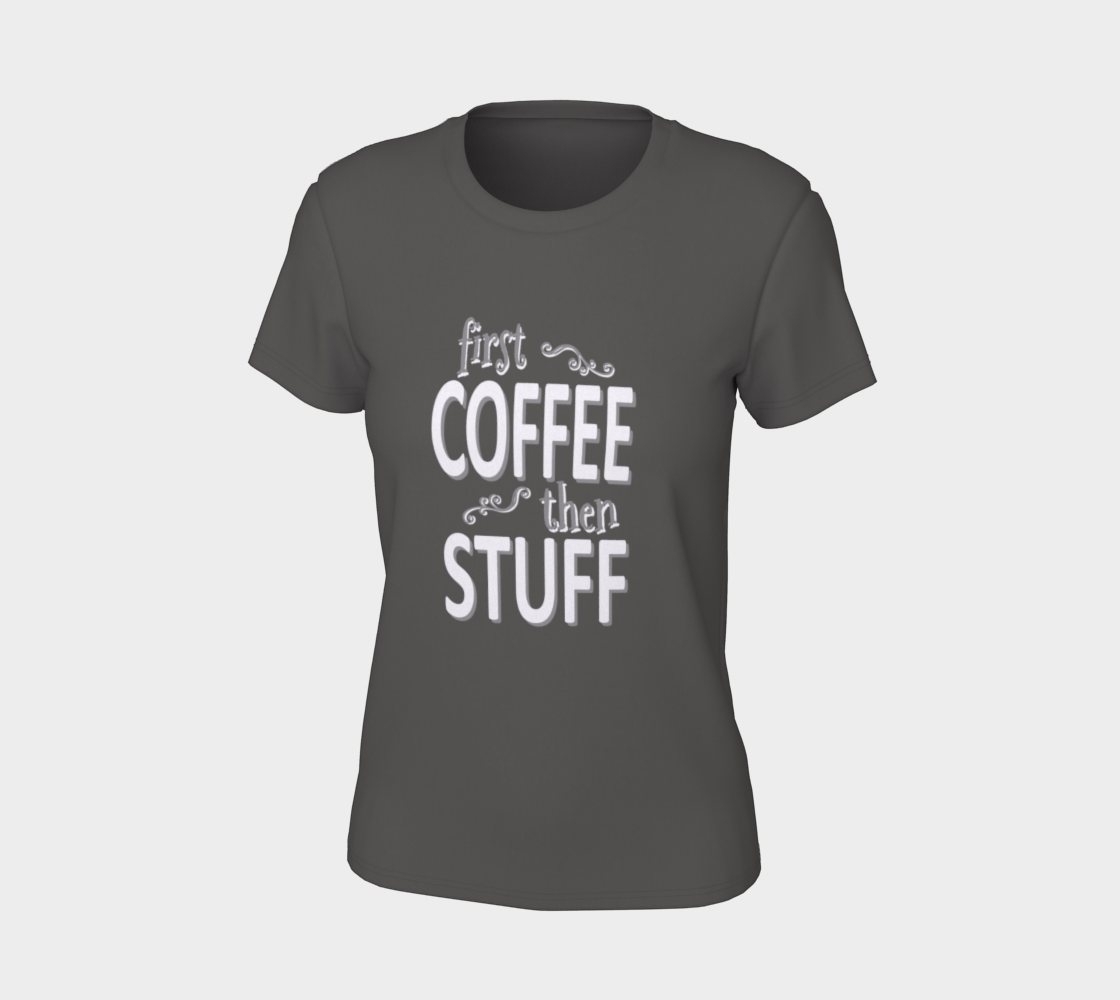 First coffee then stuff (white) preview #7