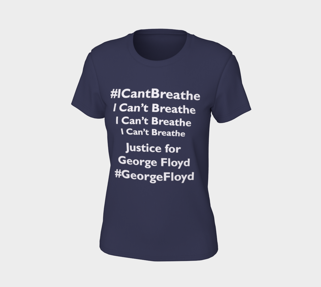 I Can't Breathe George Floyd Last Words BLM Women's Tee, AOWSGD preview #7