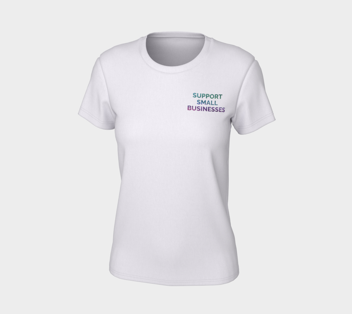 Support Small Businesses - white tee, multicolour text preview #7