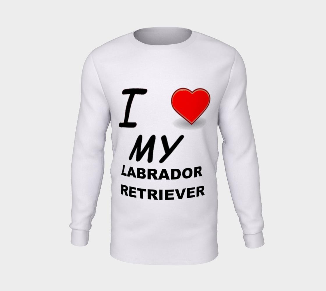 Labrador Retriever love long sleeve t-shirt preview #5